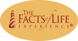 The Facts of Life Experience